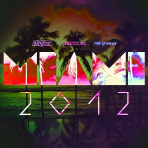 Miami 2012 - Various Artists / King Street Sounds(USA)(先行)