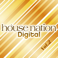HOUSE NATION Digital Vol.2 - Various Artists / avex entertainment DJ HILOCO aka neroDoll release