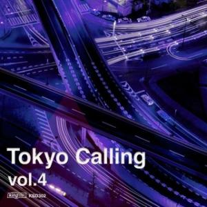 Tokyo Calling Vol.4 - Various Artists / King Street Sounds DJ HILOCO aka neroDoll release